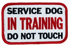 "SERVICE DOG IN TRAINING DO NOT TOUCH w/HookSide SD-012V Patch 4""X2.25"" FREE SHIP"