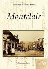 Montclair: A Postcard Guide to Its Past (Images of America: New Jersey) Jaeger,