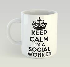 Keep Calm I'm A Social Worker Birthday Mug Funny Birthday Novelty Gift