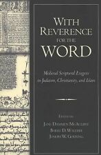 With Reverence for the Word : Medieval Scriptural Exegesis in Judaism,...