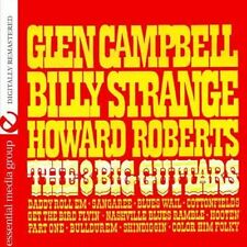 3 Big Guitars - Campbell,Glen Billy Strange,Howard Roberts (2013, CD NEUF)