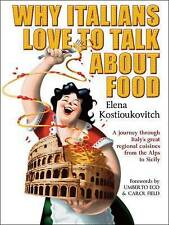 Why Italians Love to Talk About Food,Elena Kostioukovitch,New Book mon0000018028