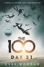 The 100: Day 21 2 by Kass Morgan (2014, Hardcover)