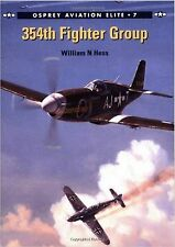 354th Fighter Group (Osprey Aviation Elite 7) -By William N Hess-NEW!!