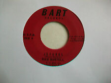 """NICK BARTELL - JEZEBEL / I CAN'T GET YOU OUT OF MY HEART - US 7"""" - EX"""