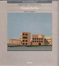 VITTORIO DE FEO OPERE E PROGETTI CONFORTI DAL CO 1986  ELECTA (PA801)