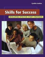 Skills for Success: Developing Effective Study Strategies (with InfoTrac�)
