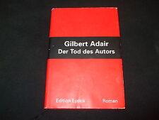 Gilbert Adair - Der Tod des Autors - Gebunden
