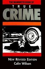 The Mammoth Book of True Crime: A New Edition (Mammoth Books)