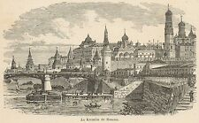 C8270 Russia - The Moscow Kremlin - Stampa antica - 1892 Engraving