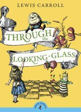 Through the Looking-Glass (Puffin Classics)