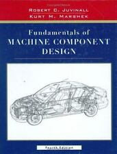 Fundamentals Of Machine Component Design by Juvinall
