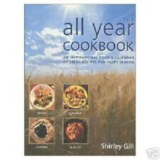 The All Year Cookbook Recipes For Every Season Gill PB ++++