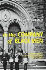 In the Company of Black Men : The African Influence on African American...