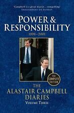 The Alastair Campbell Diaries: Volume Three: Power and Responsibility 1999-2001,