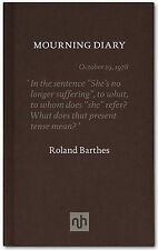 The Mourning Diary Introduced by Michael Wood by Barthes, Roland ( AUTHOR ) Apr-