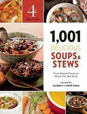 1,001 DELICIOUS SOUPS AND STEWS [9781572841611] - SUE SPITLER (PAPERBACK) NEW