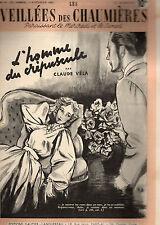 LES VEILLEES DES CHAUMIERES N° 29 L'HOMME DU CREPUSCULE T12, par Claude VELA