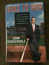 Braves Fans Built to Win John Schuerholz and Larry Guest Signed By Both Authors