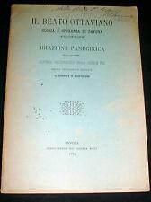 beato Ottaviano, Gloria e speranza di Savona