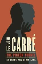 The Pigeon Tunnel  by John le Carré (2016, Hardcover)