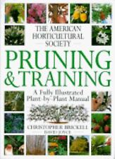 American Horticultural Society Pruning & Training (American Horticultural Societ