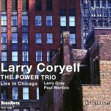 Power Trio: Live in Chicago, CORYELL,LARRY, Acceptable Live