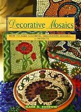Decorative Mosaics: How To Make Colorful, Imaginative Mosaics-12 Projects (Conte