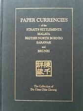Dr Chan Chin Cheung ~ Paper Currencies Collection of Straits Settlements etc