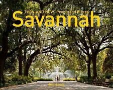 Then and Now#174: Savannah by Polly Cooper (2017, Hardcover)