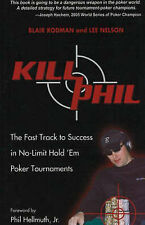 Kill Phil: The Fast Track to Success in No-Limit Hold 'em Poker-ExLibrary