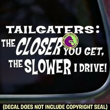 TAILGATING Tailgater Funny Tailgate Back Off Car Window Sign Vinyl Decal Sticker