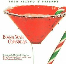 Bossa Nova Christmas by Jack Jezzro (CD, Oct-2009, CMD/Green Hill)