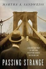 Passing Strange: A Gilded Age Tale of Love and Deception Across the Co-ExLibrary