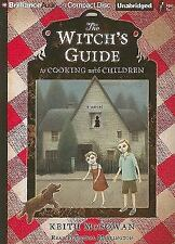 The Witch's Guide to Cooking with Children: A Novel, McGowan, Keith, Good Book