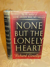 Antique Collectable Book Of None But The Lonely Heart, By R. Llewellyn - 1948