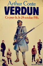++ARTHUR CONTE verdun ce jour là, 24 octobre 1916 ORBAN 1987 histoire++