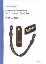 Eisenbahner Uniform Reichsbahn 1957 bis 1967