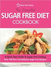 Essential Sugar Free Diet Cook Book Healthy Eating Weight Loss Nutrition Lean