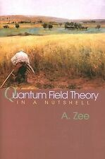 Quantum Field Theory in a Nutshell by A. Zee (2003, Hardcover)