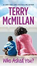 Who Asked You? by Terry McMillan (2015, UK-Paperback)