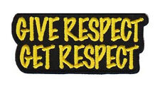 GIVE RESPECT GET RESPECT  EMBROIDERED  3 INCH MC BIKER PATCH