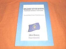 milano città stato ,libro bianco forum federalista s.d. opuscolo