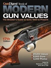 Gun Digest Book of Modern Gun Values: The Shooter's Guide to Guns 1900 to Presen