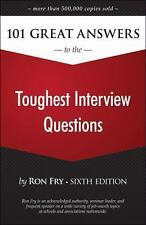 Ron Fry's How to Study Program: 101 Great Answers to the Toughest Interview...
