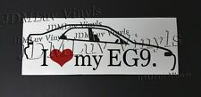 I love my EG9 92-95 Sticker decal JDM Honda Civic Ferio