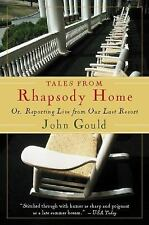Harvest Book: Tales from Rhapsody Home : Or, Reporting Live from Our Last...