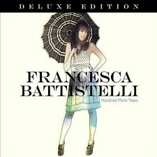 Hundred More Years (Deluxe Edition), Francesca Battistelli, New