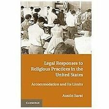 Legal Responses to Religious Practices in the United States : Accomodation and i