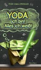 Angleberger, Tom - Yoda ich bin! Alles ich weiß!